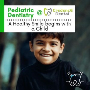 Pediatric Dentistry-A Healthy Smile begins with a Child